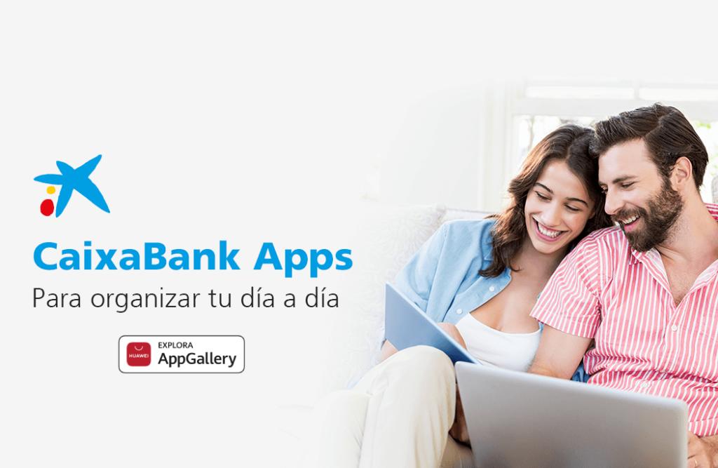 Seis aplicaciones de CaixaBank llegan a la AppGallery